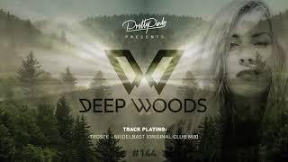 Pretty Pink - Dęep Woods #144 (Radio Show)