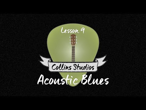 Make Your Acoustic Rhythm Playing Interesting! Part 9 - Acoustic Blues
