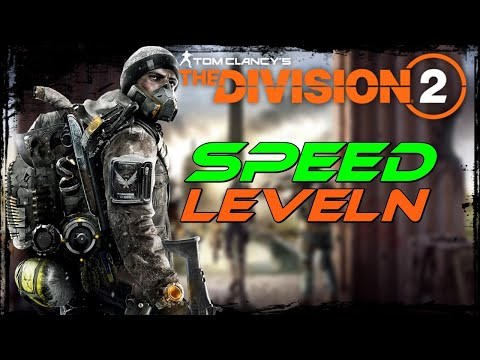 The Division 2 Game Guide -🎮 Schnelles Leveln - Fast XP [Deutsch/German]