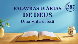 """Palavras diárias de Deus   """"Os princípios de trabalho mais importantes para líderes e obreiros """"   Trecho 387"""
