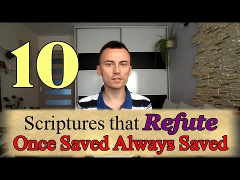 Scriptures That Refute Once Saved Always Saved