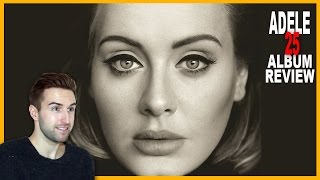 Baixar ADELE - 25 - DELUXE TRACK BY TRACK ALBUM REVIEW & SINGING!!!!!!!