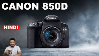 Canon 850D specs review (vs 800D) in Hindi