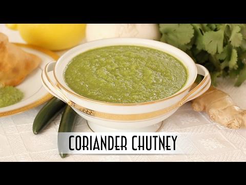 Coriander Chutney | Sweet, Sour, Savory, & Spicy