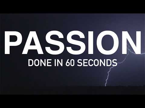 Passion - Done In 60 Seconds