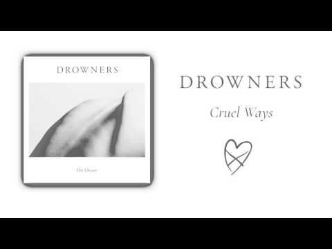Drowners - Cruel Ways (Official Audio)