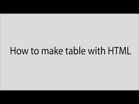 How To Make Table In HTML.