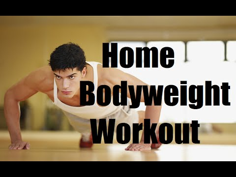 Full Bodyweight Home Workout Routine For Building Muscle