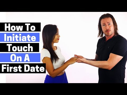 First Date Tips - How To Initiate Touch On A First Date