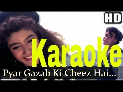 Pyar Gazab Ki Cheez Hai Karaoke - Ek Hi Rasta ( 1993 ) Vipin Sachdeva