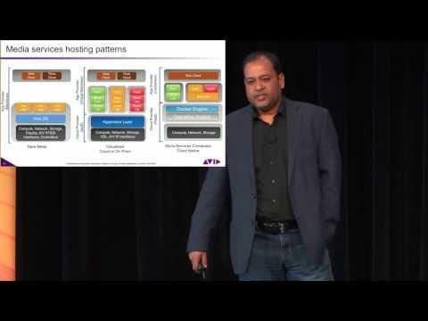 Cloud Transition Patterns for Media Enterprises - Shailendra Mathur, VP Architecture, AVID