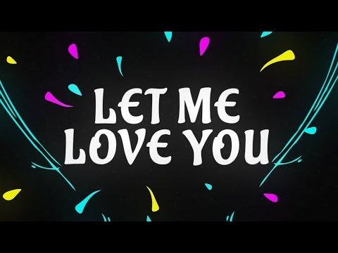 DJ Snake ft. Justin Bieber - Let Me Love You [Lyric Video]