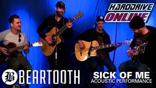 Скачать BEARTOOTH SICK OF ME Acoustic Performance