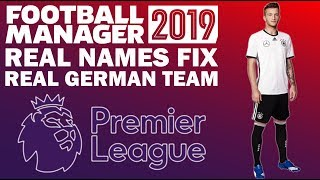 How to Install Real Names & Real German National Team on Football Manager 2019 | FM19 Tutorial