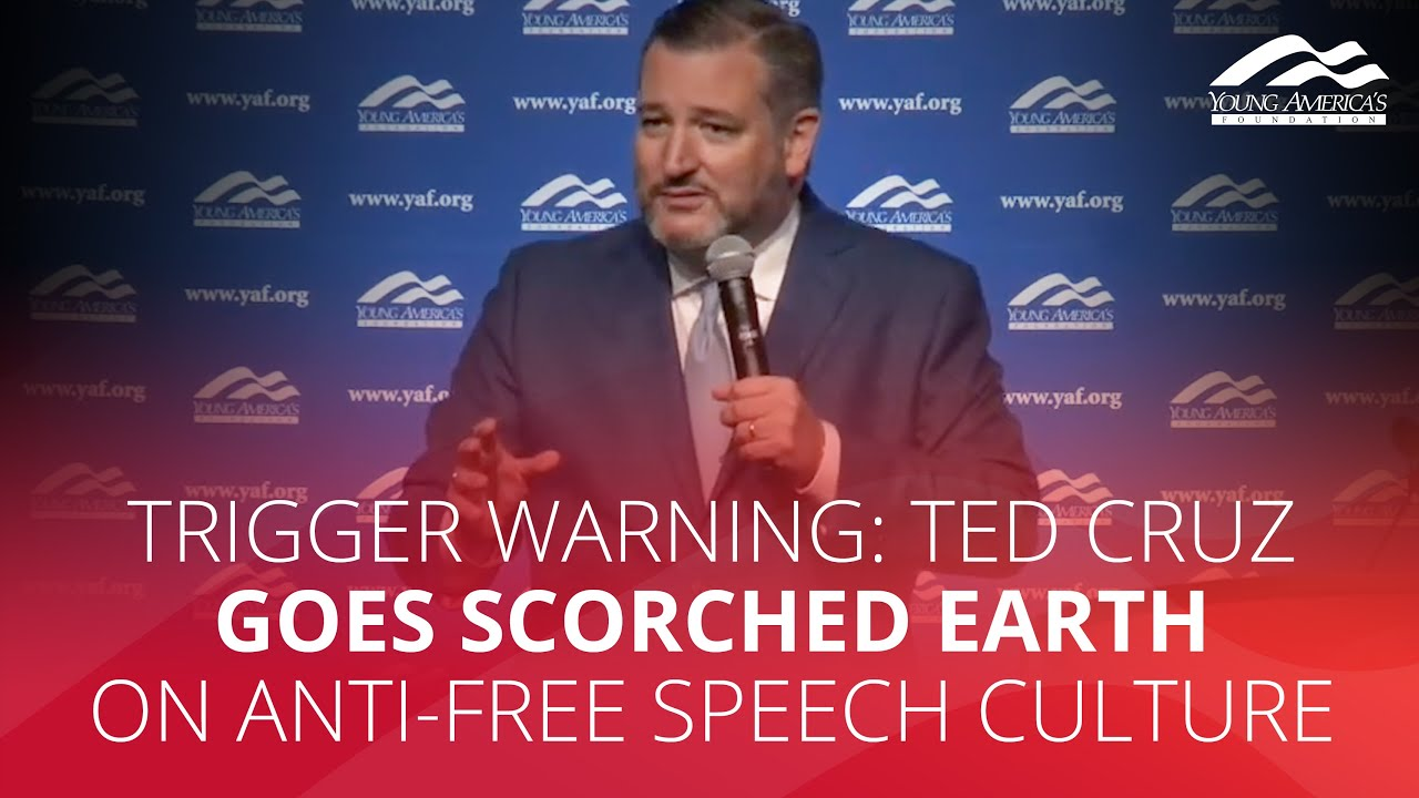 YAFTV TRIGGER WARNING: Ted Cruz goes scorched earth on anti-free speech culture