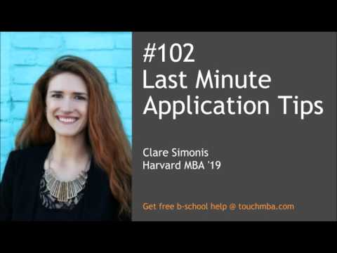 Last Minute Application Tips with Clare Simonis, HBS MBA '19