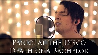 Panic! At The Disco - Death of a Bachelor (cover)