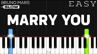 Bruno Mars - Marry You   SLOW EASY Piano Tutorial