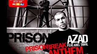 Azad Feat  Adel Tawil   Prison break anthem ich glaub an dich