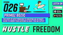 E26: How To Create An Ultimate Guide | Primoz Bozic