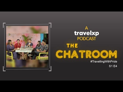 The Chatroom   Travelling With Pride   S1 E4   A Travelxp Podcast