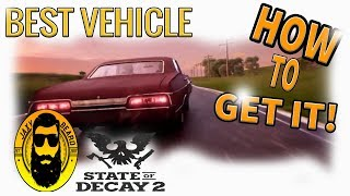 BEST Vehicle in State of Decay 2 and How to Get it! How to Upgrade Vehicles