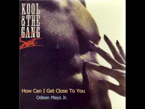Kool & The Gang - How Can I Get Close To...