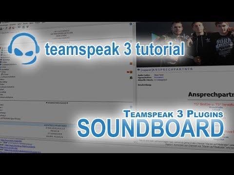 TeamSpeak 3 Anleitung Plugin Soundboard | Deutsch PC