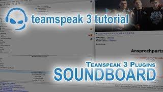 TeamSpeak 3 Anleitung Plugin Soundboard | Deutsch PC | TeamSpeak-Tutorial #10