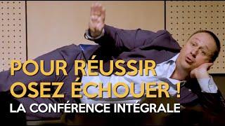 Pour Réussir Osez Échouer | Michel Poulaert Conférencier de Motivation | Optimisme | Vente |