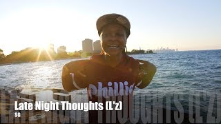 SG - Late Night Thoughts (L'z) (Music )