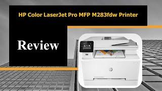HP Color LaserJet Pro MFP M283fdw Printer Review