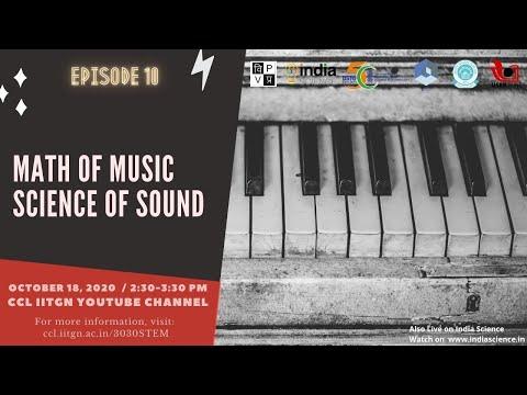 Math of Music, Science of Sound | संगीत का गणित और विज्ञान | 3030 STEM Episode 10 | 2:30-3:30PM