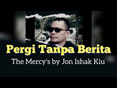 Pergi Tanpa Berita the Mercy's Electone Jon Ishak Kiu