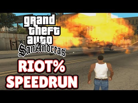 GTA San Andreas Riot% Speedrun