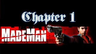Made Man Chapter 1 Gameplay (PC HD)