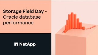 Storage Field Day - Oracle Database Performance