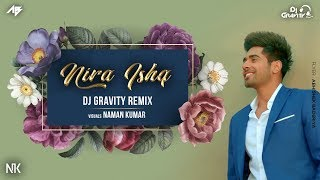 Nira Ishq | Remix | DJ Gravity | Guri | Geet MP3