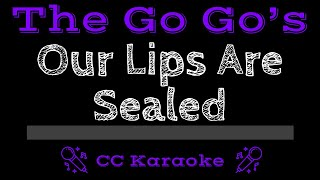 The Go Go's Our Lips Are Sealed CC Karaoke Instrumental