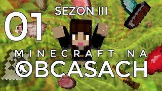 Minecraft na obcasach - Sezon III #01 - Dobry start