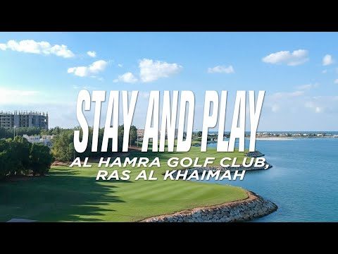 Perfect Stay and Play at Al Hamra Golf Club (Ras Al Khaimah)