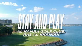Perfect Stay and Play at Al Hamra Golf Club (Ras Al Khaimah)