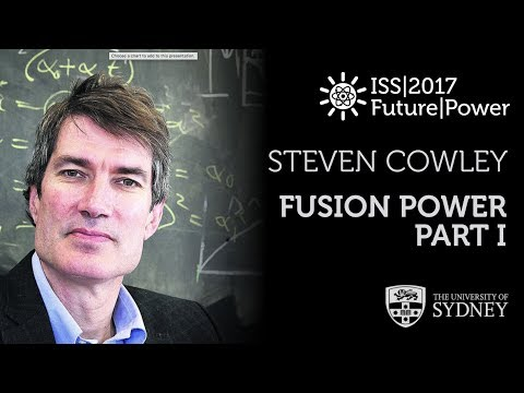 Fusion Energy (Part I) — Prof. Steven Cowley
