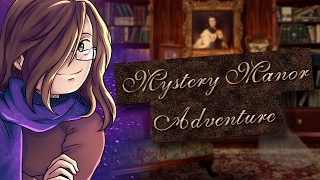 Mystery Manor Adventure - Scarfulhu