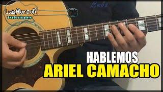 Como tocar - HABLEMOS de Ariel Camacho - Tutorial Guitarra (HD)