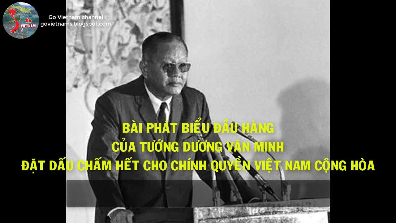 Tướng Dương Văn Minh tuyên bố đầu hàng | Go Vietnam ✓ - YouTube