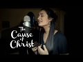 The Cause of Christ | Kari Jobe (cover) Mp3