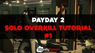 Payday 2: Stealth Solo Overkill Jewellery Store Tutorial (Money & XP Farm)