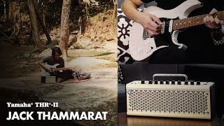 Yamaha THR10II Wireless | Interview | Jack Thammarat