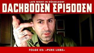 »Dachbodenepisoden« - Folge 02: Pure Liebe
